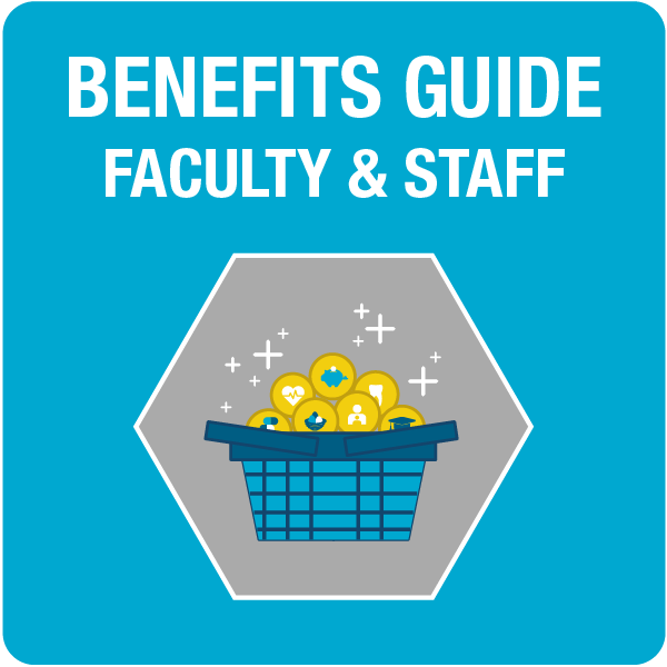 Benefits Package Guide for Faculty & Staff