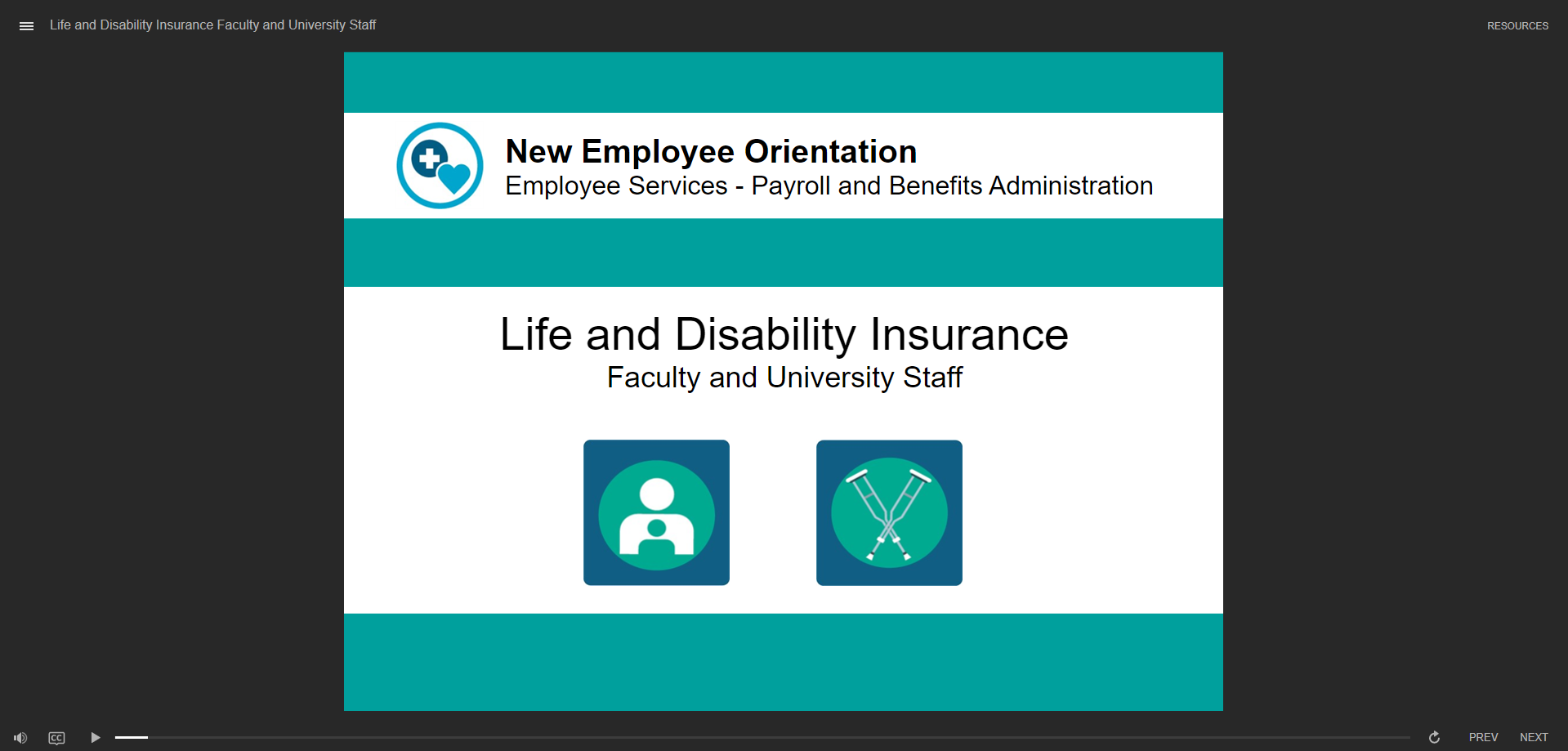 Life and disability insurance for Faculty and University Staff - click to watch course