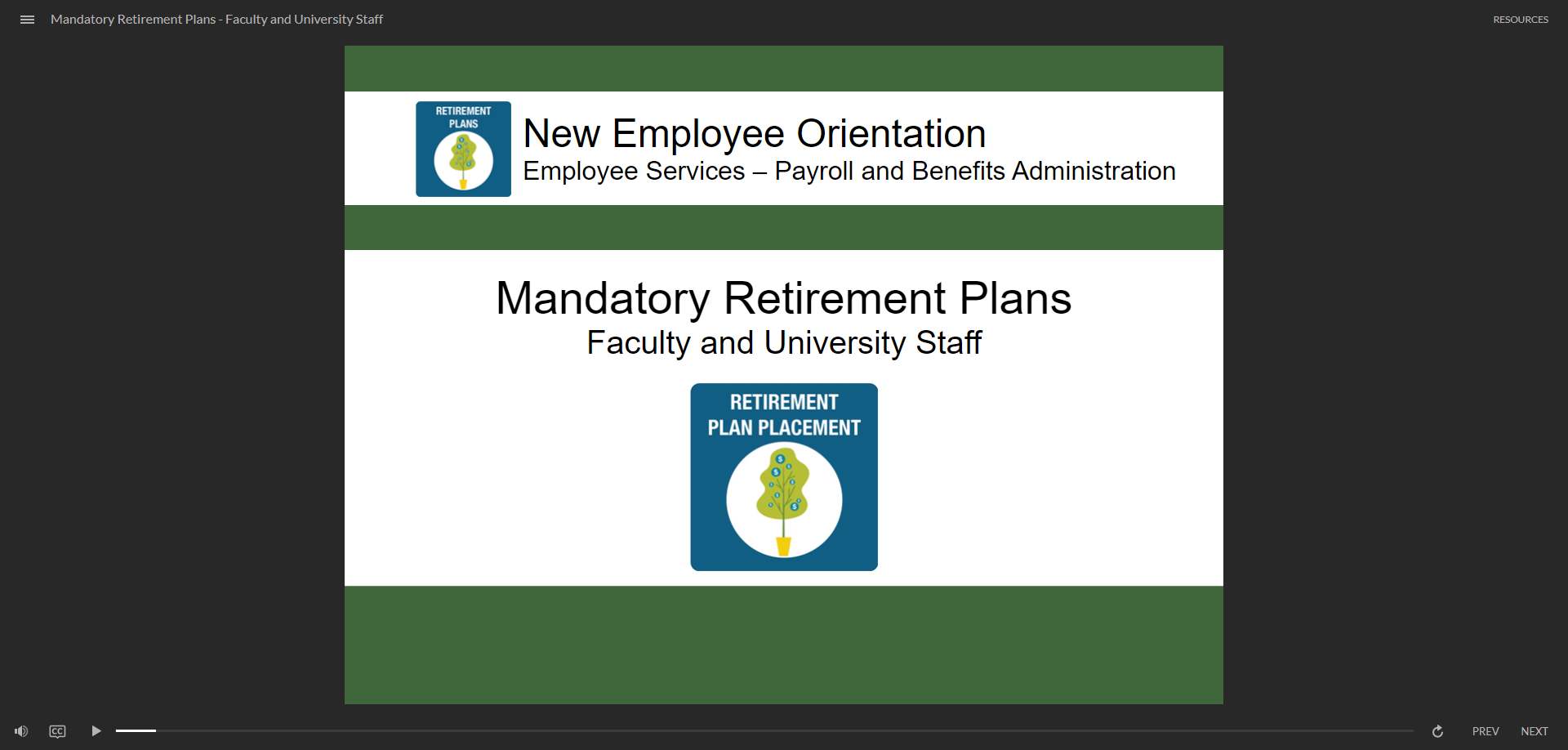 Mandatory Retirement Plans for Faculty and University Staff - click to watch course