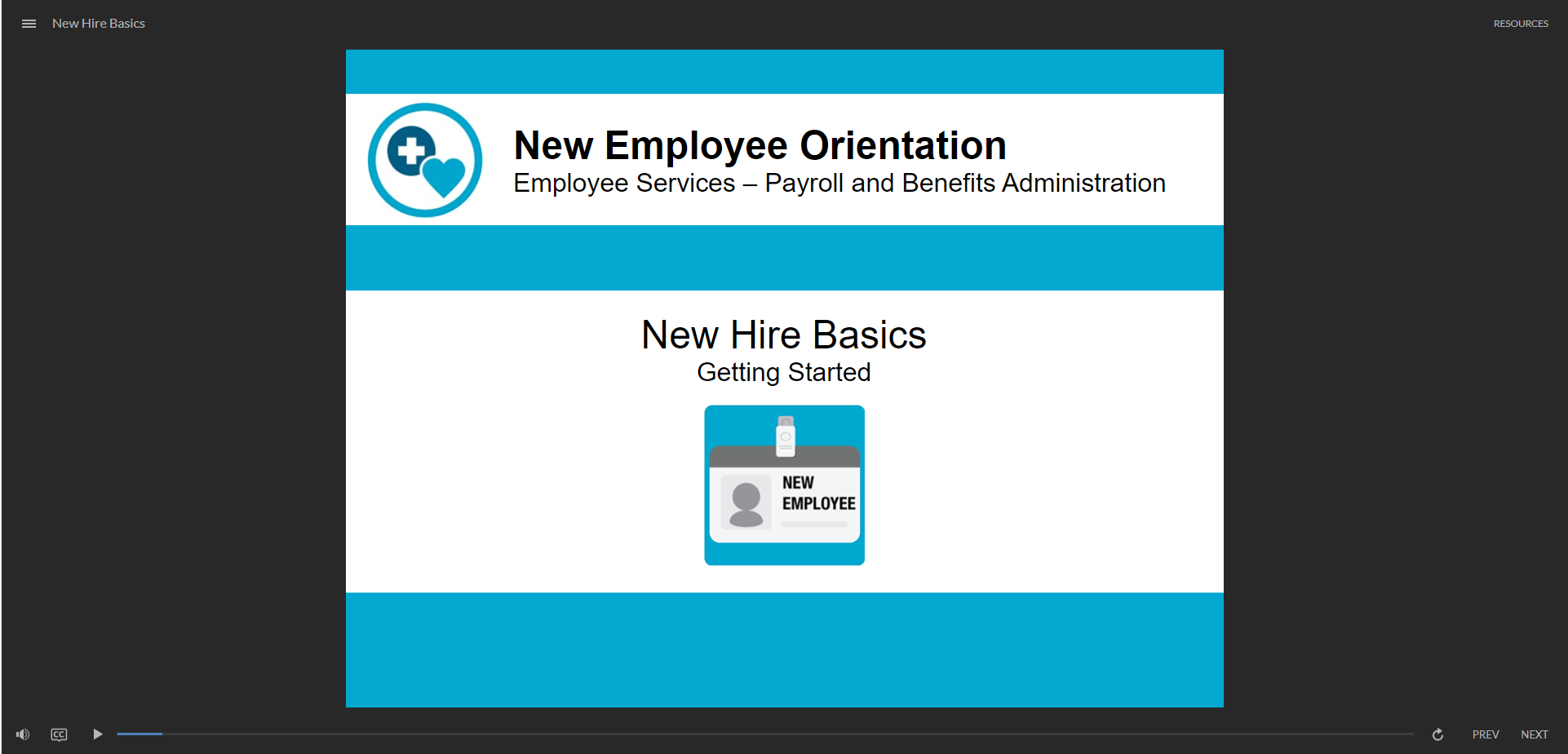 New Hire Basics - click to watch course