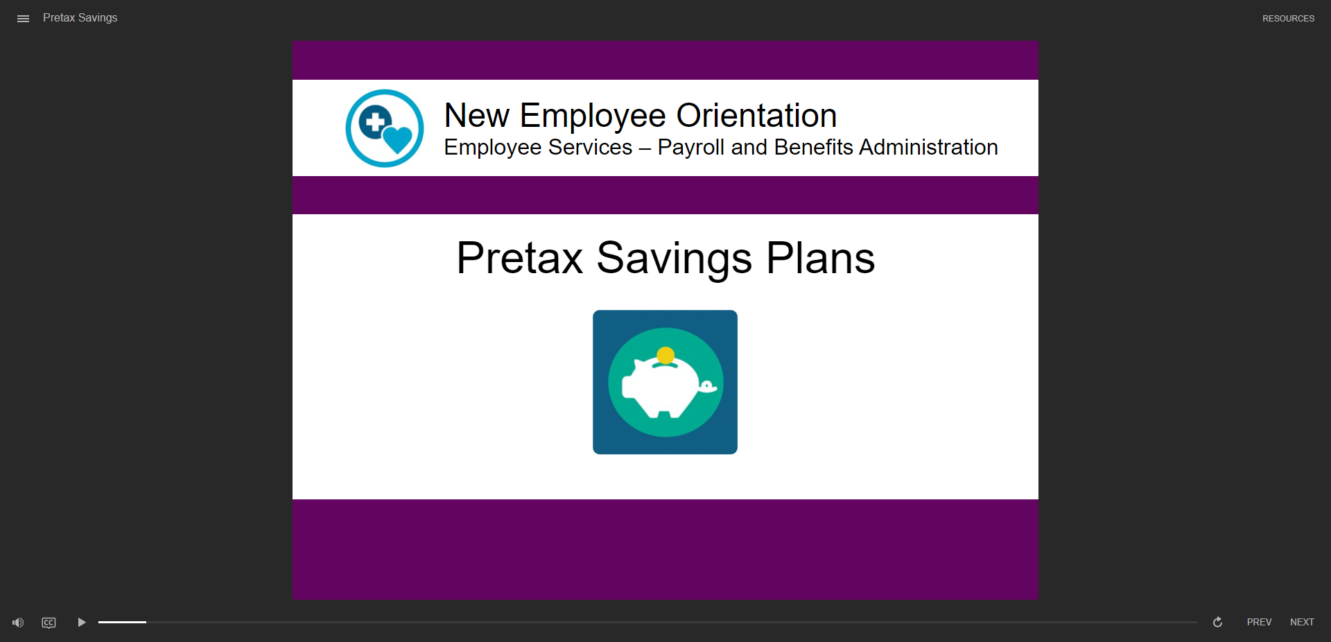 Pretax Savings Plans course - click to watch course