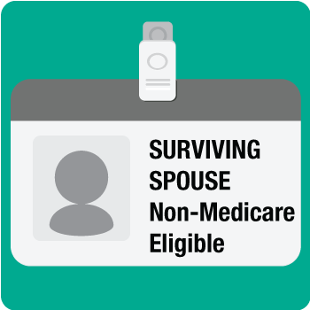 Surviving Spouse non-Medicare Eligible