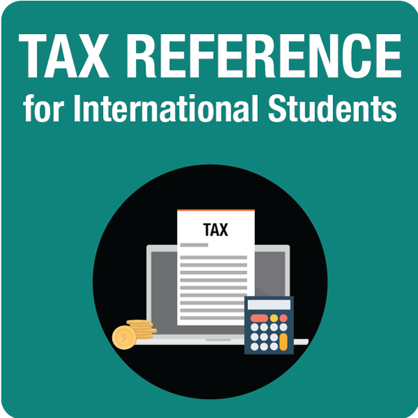 Tax reference for International Students