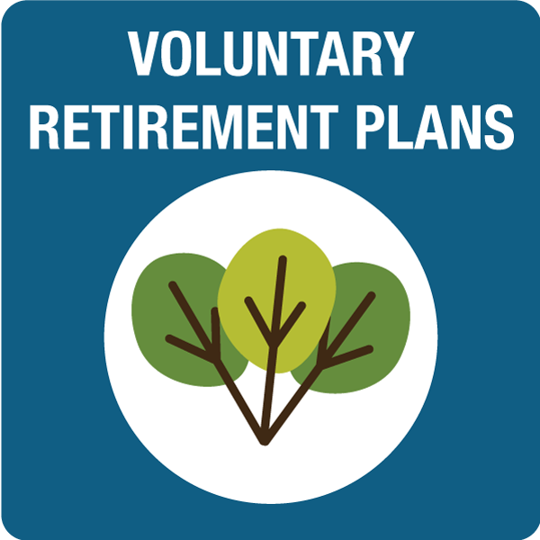 Voluntary Retirement Plans