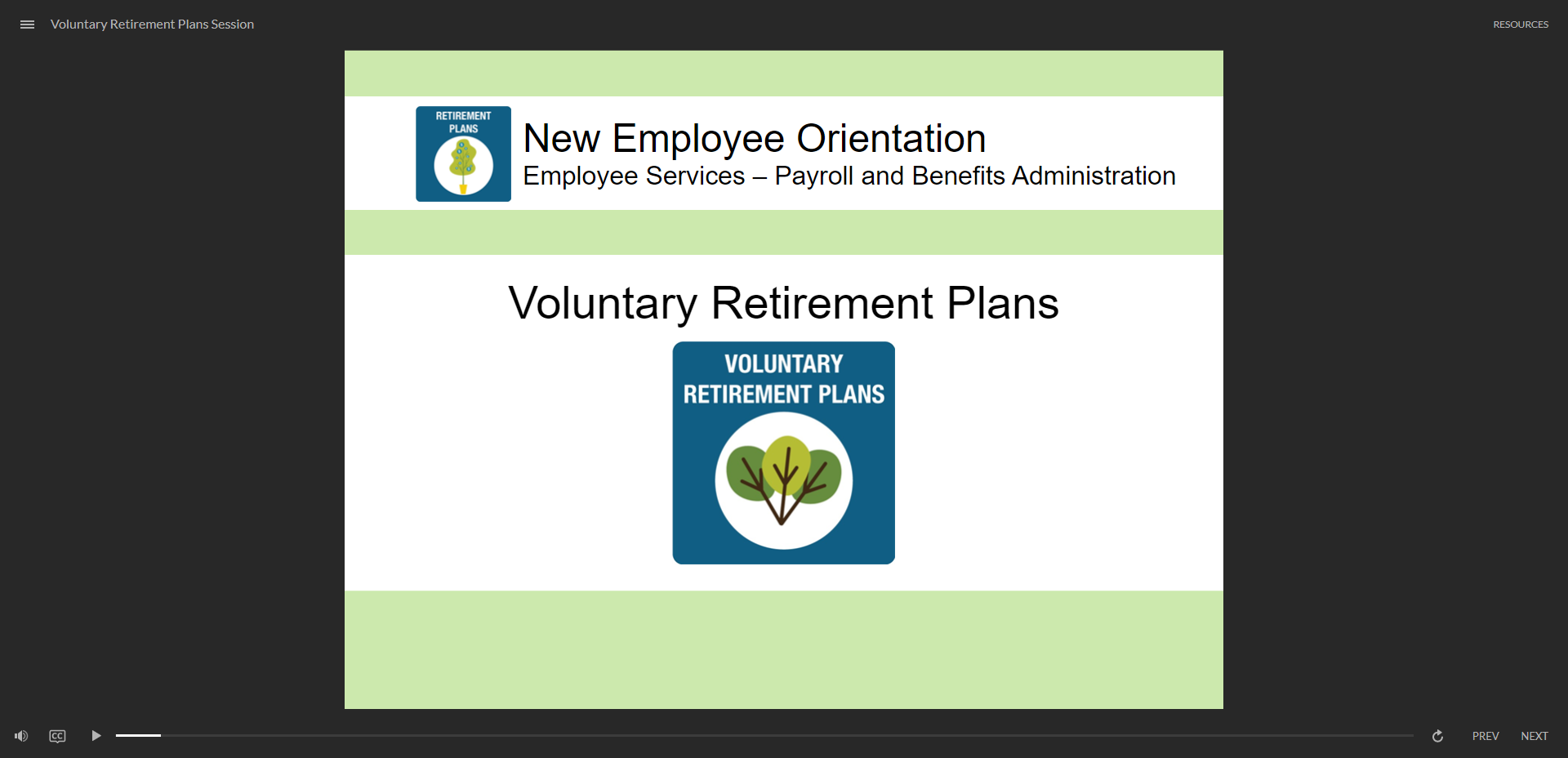 Voluntary Retirement Plans - click to watch course