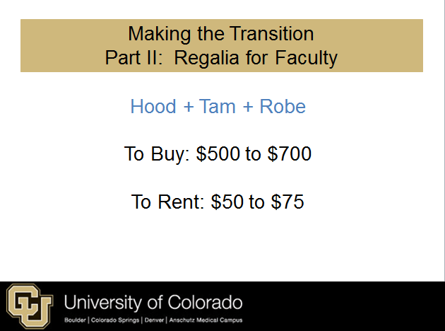 Considering the cost of faculty regalia