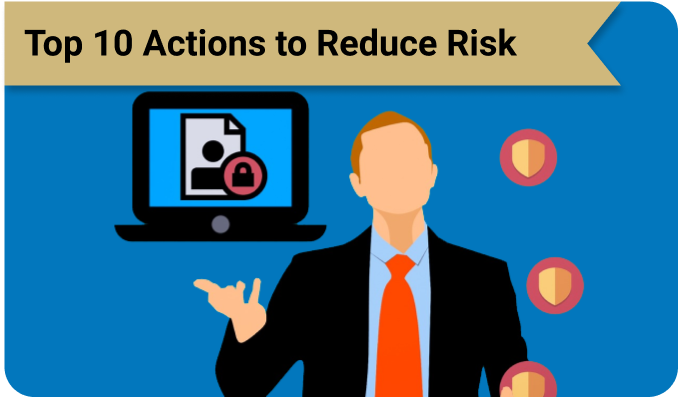 Top10 Actions to Reduce Risk