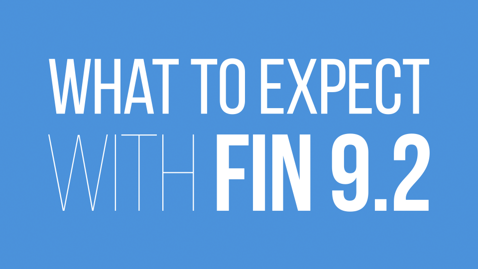 What to Expect with FIN 9.2